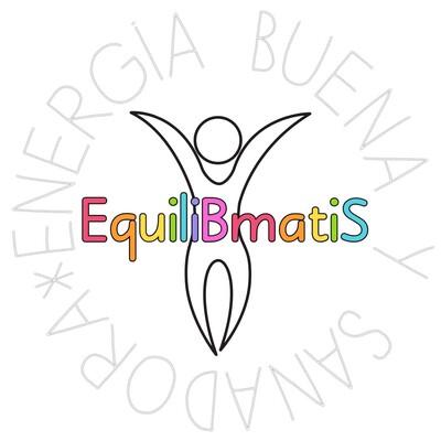 EquliBmatiS Energía Buena y Sanadora