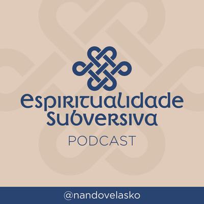 Espiritualidade Subversiva