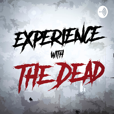 Experience with The Dead