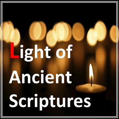 Light of Ancient Scriptures