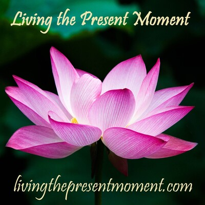 Living the Present Moment