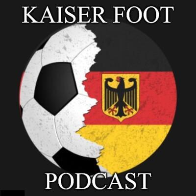 Kaiser Foot Podcast
