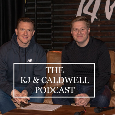 KJ & Caldwell Podcast