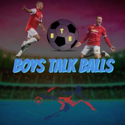Boys Talk Balls