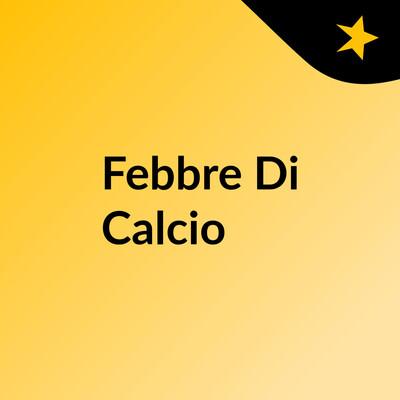 Febbre Di Calcio