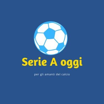 Serie A oggi