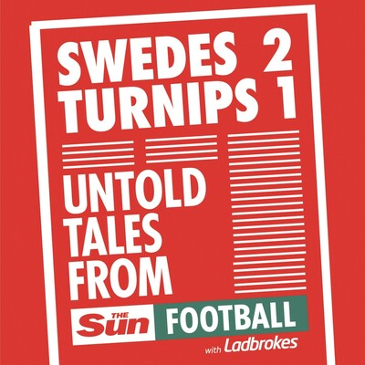 Swedes 2 Turnips 1 - Untold tales from Sun Football