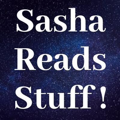 Sasha Reads Stuff