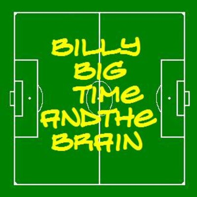 Billy Big Time and the Brain