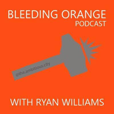 Bleeding Orange Podcast with Ryan Williams