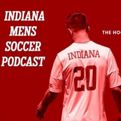 Indiana Men's Soccer Podcast - The HN