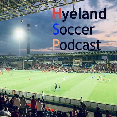 Hyeland Soccer Podcast