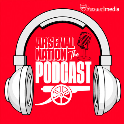 Arsenal Nation: The Podcast