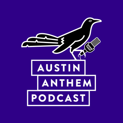 Austin Anthem Podcast: News, interviews, and updates on Austin FC and the supporters group