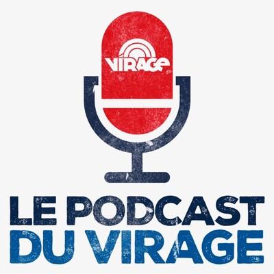 Le Podcast du Virage