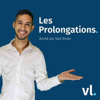 Les Prolongations – VL Média