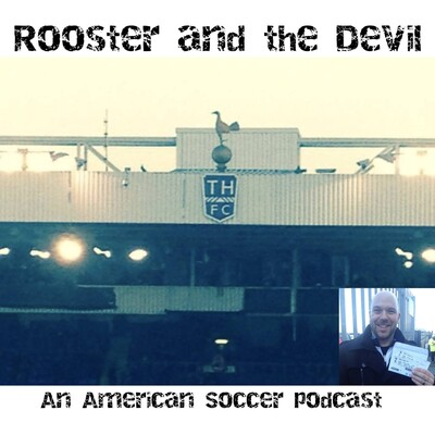 Rooster and the Devil: An English Premier League Pod