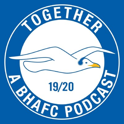 Together: A Brighton & Hove Albion Podcast