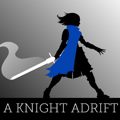 Tale - A KNIGHT ADRIFT