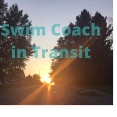 Swim Coach in Transit