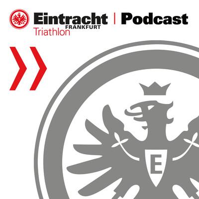 Eintracht Frankfurt Triathlon Podcast