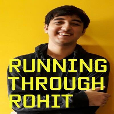Running Through Rohit