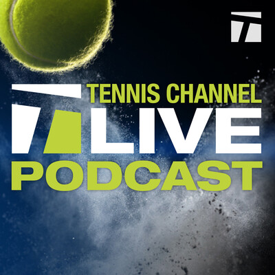 Tennis Channel Live Podcast