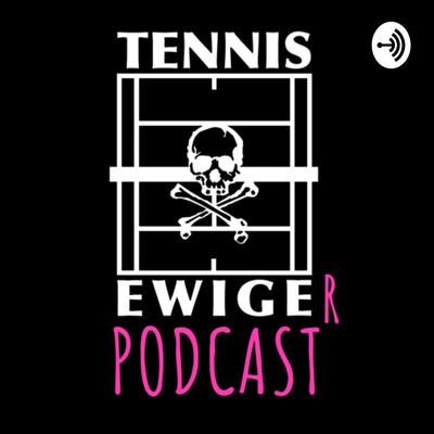 Tennis Ewiger Podcast