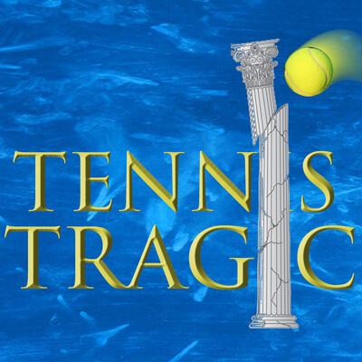 The Tennis Tragic
