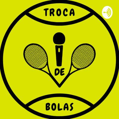 Podcast Troca de Bolas