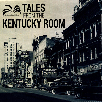 Tales From The Kentucky Room