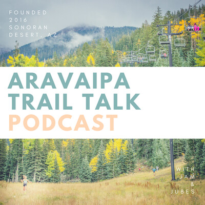 Aravaipa Trail Talk | Aravaipa Running
