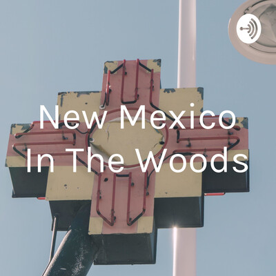 New Mexico In The Woods