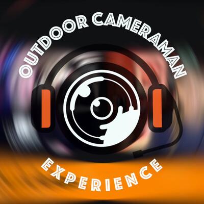 Outdoor Cameraman Experience