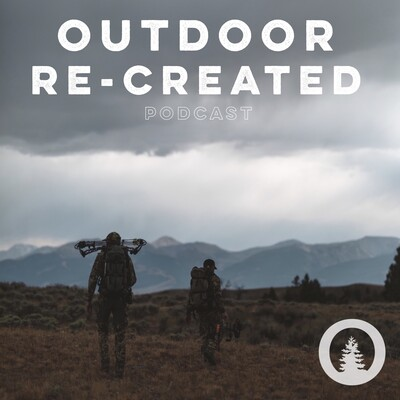 Outdoor Re-Created Podcast