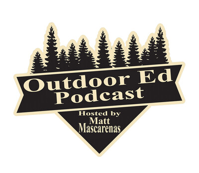OutdoorEd with Matt Mascarenas