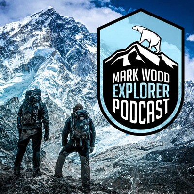 Mark Wood Explorer Podcast