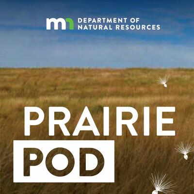 Minnesota DNR Prairie Pod