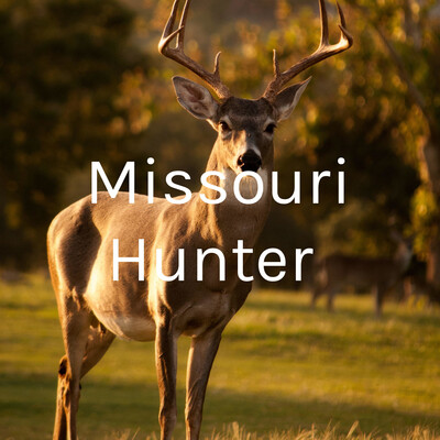 Missouri Hunter