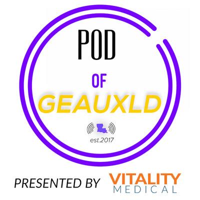 Pod Of Geauxld