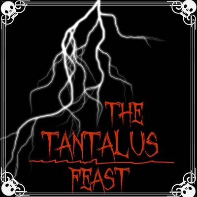 The Tantalus Feast