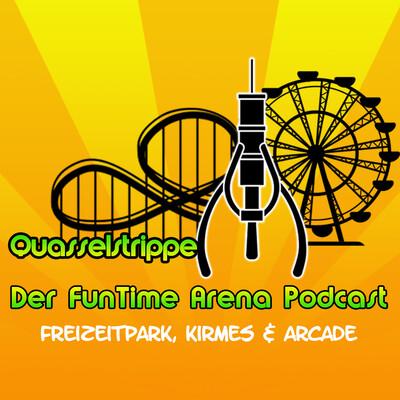 Quasselstrippe - Freizeitpark, Kirmes & Arcade Podcast