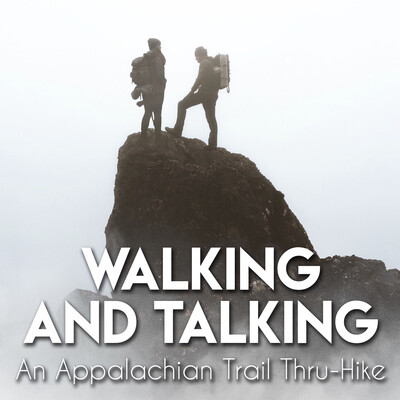 Walking and Talking: An Appalachian Trail Thru-Hike