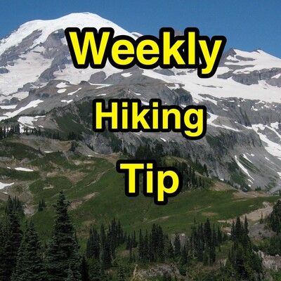 Weekly Hiking Tip