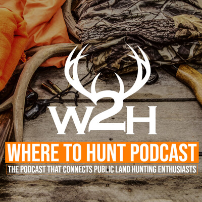 Where to Hunt Podcast