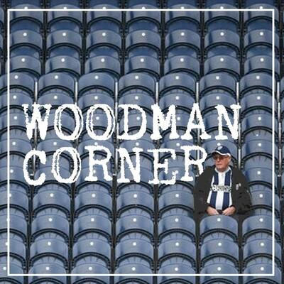 Woodman Corner: A West Bromwich Albion podcast