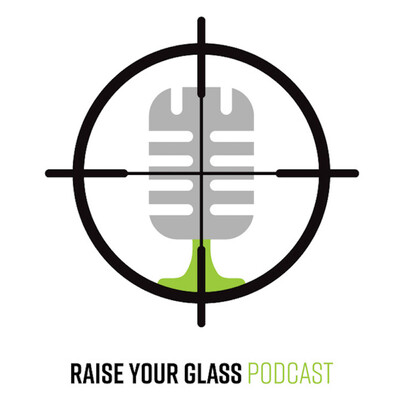 Raise Your Glass Podcast