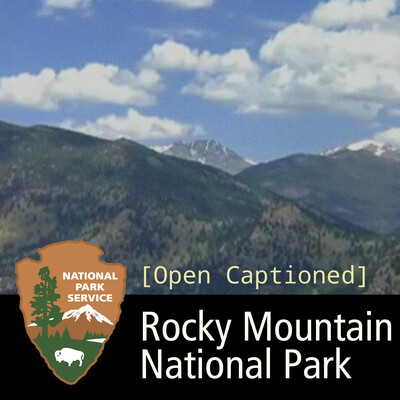 Rocky Mountain National Park, Captioned
