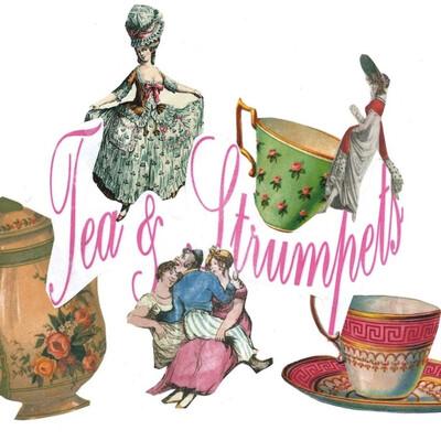 Tea & Strumpets