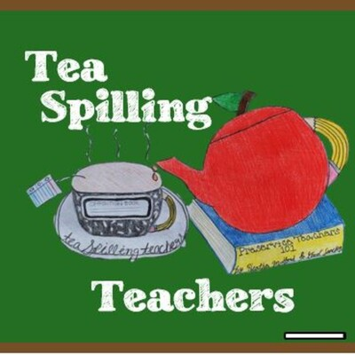 Tea Spilling Teachers